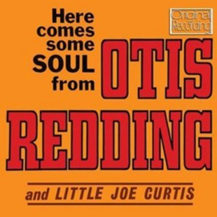 Here Comes Some Soul from Otis Redding and Little Joe Curtis - CD / Album - Music R&B