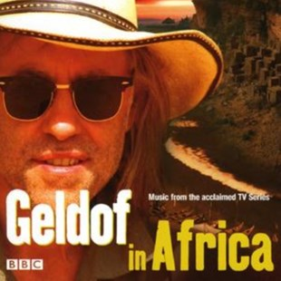 Geldof in Africa - Music from the Tv Series - CD / Album - Music Soundtracks