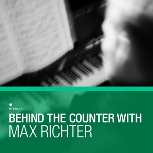 "Behind the Counter With Max Richter - Vinyl / 12"" Album by  (5053760030980) - Vinyl - Music Classical Music"