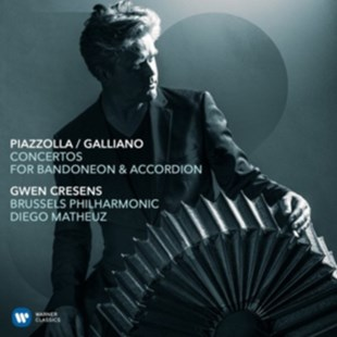 Piazzolla/Galliano: Concertos for Bandoneon & Accordion - CD / Album Digipak - Music Classical Music