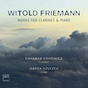 Witold Friemann: Works for Clarinet & Piano - CD / Album - Music Classical Music
