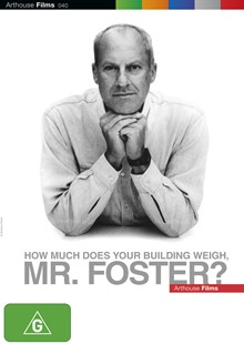 How Much Does Your Building Weigh, Mr Foster? - Film & TV