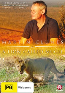 Martin Clunes - A Lion Called Mugie - Film & TV Special Interest