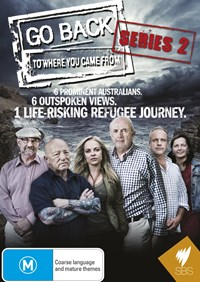 Go Back to Where You Came from - Series 2