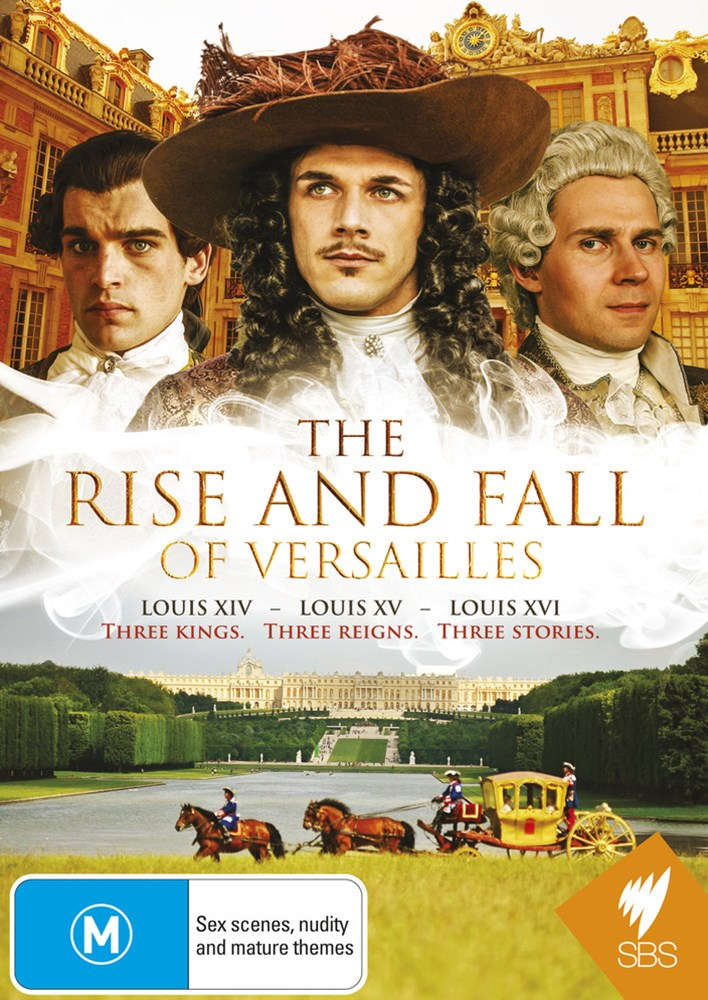 The Rise and Fall of Versailles
