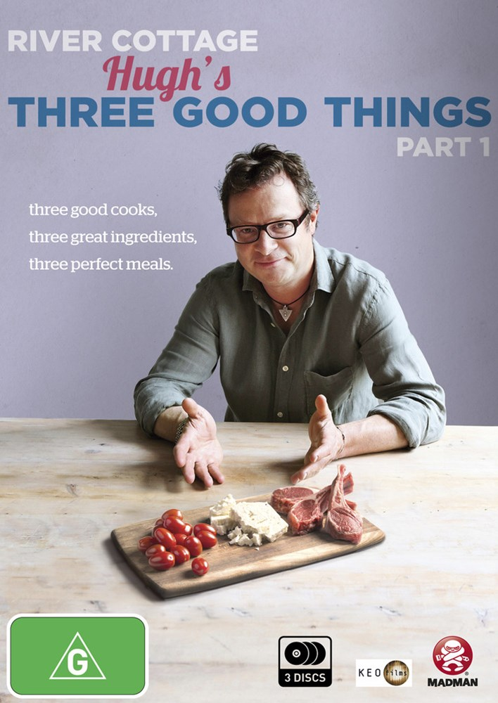 River Cottage: Hugh's Three Good Things Part 1