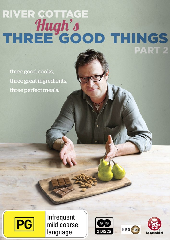 River Cottage: Hugh's Three Good Things Part 2