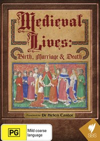 Medieval Lives: Birth, Marriage and Death