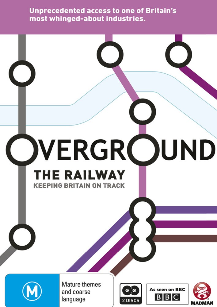 Overground: The Railway - Keeping Britain on Track
