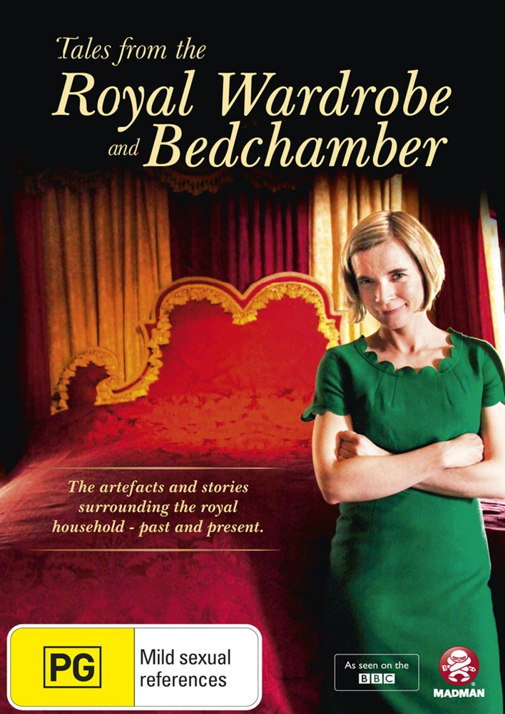 Tales from the Royal Wardrobe and Bedchamber