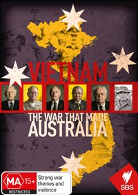 Vietnam - The War That Made Australia