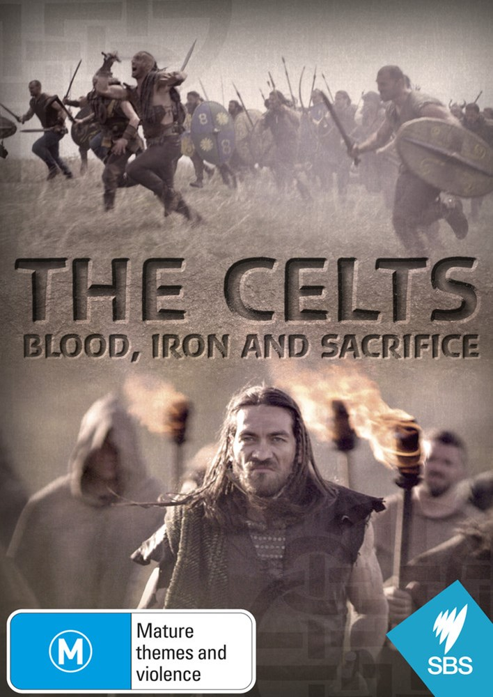 The Celts - Blood, Iron and Sacrifice