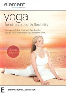 Element Yoga for Stress Relief & Flexibility - Film & TV Special Interest