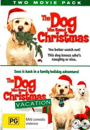 Dog Who Saved Christmas, the & Dog Who Saved Christmas Vacation, the (Kmart Exclusive)