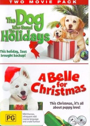 Dog Who Saved the Holidays, the & a Belle for Christmas (Kmart Exclusive)