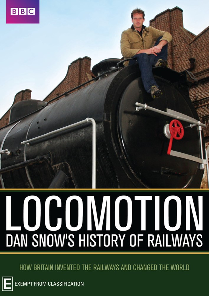 Bbc's Locomotion - Dan Snow's History of Railway
