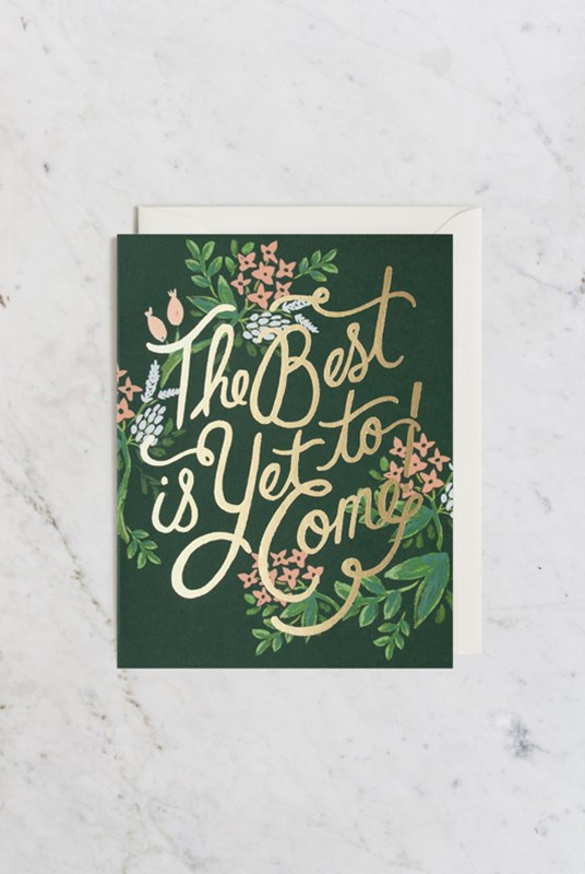 Rifle Paper Co - Single Card - The Best is Yet to Come