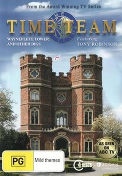 Time Team - Wayneflete Tower & Other Digs (Series 13)
