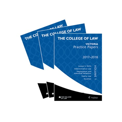The College of Law VIC Practice Papers Set Volume 1, 2 & 3, 2017 – 2018