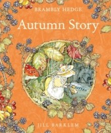 Brambly Hedge Autumn Story