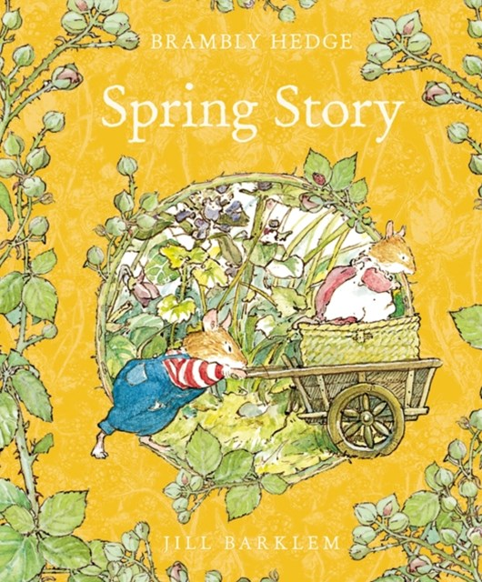 Spring Story Brambly Hedge