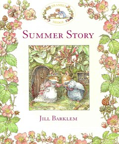 Summer Story Brambly Hedge