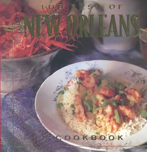 The Best of New Orleans Cookbook by Brooke Dojny, Steven Needham (9780002554770) - HardCover - Cooking American