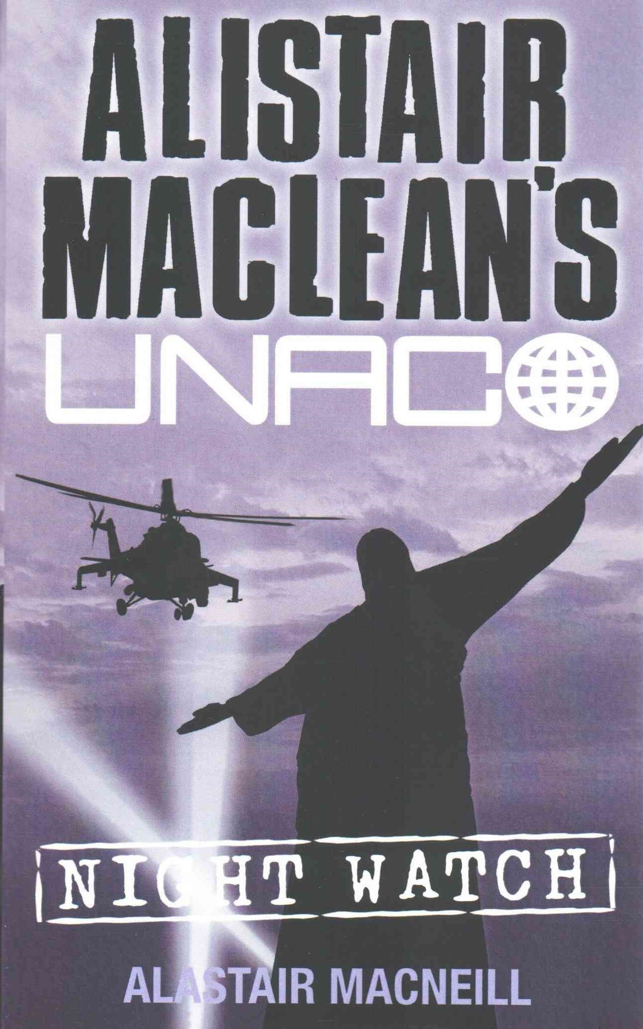 Alistair MacLeans UNACO - Night Watch