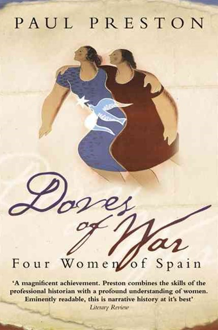 Doves of War: Four Women of Spain