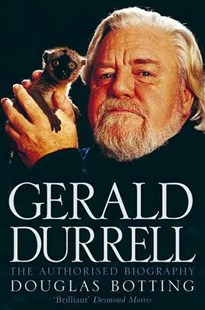 Gerald Durrell The Authorised Biography by Douglas Botting, Douglas Botting (9780006387305) - PaperBack - Biographies General Biographies