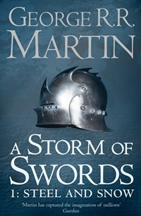 A Storm of Swords: Steel and Snow [Part 1]