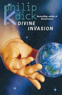 The Divine Invasion by Philip K Dick (9780006482505) - PaperBack - Science Fiction