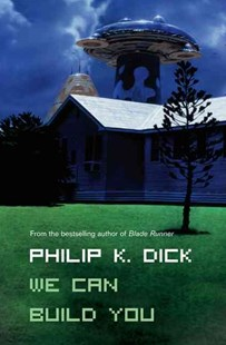 We Can Build You by Philip K Dick (9780006482796) - PaperBack - Science Fiction