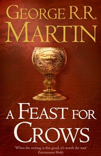A Feast for Crows by George R R Martin (9780006486121) - PaperBack - Fantasy