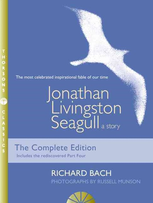 Jonathan Livingston Seagull: A Story [Thorsons Classics edition]