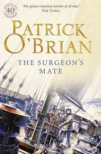The Surgeon's Mate by Patrick O'Brian (9780006499213) - PaperBack - Adventure Fiction Historical