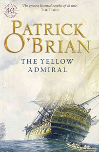 The Yellow Admiral by Patrick O'Brian (9780006499640) - PaperBack - Adventure Fiction Historical
