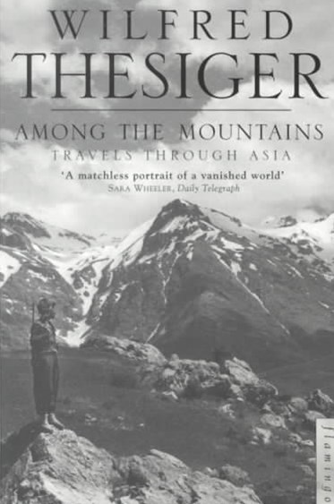 Among the Mountains: Travels in Asia