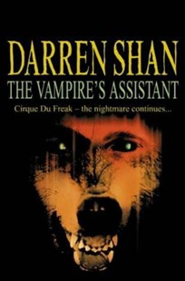 The Vampire's Assistant by Darren Shan (9780006755135) - PaperBack - Children's Fiction