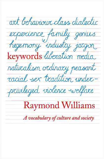 Key Words: A Vocabulary of Culture and Society