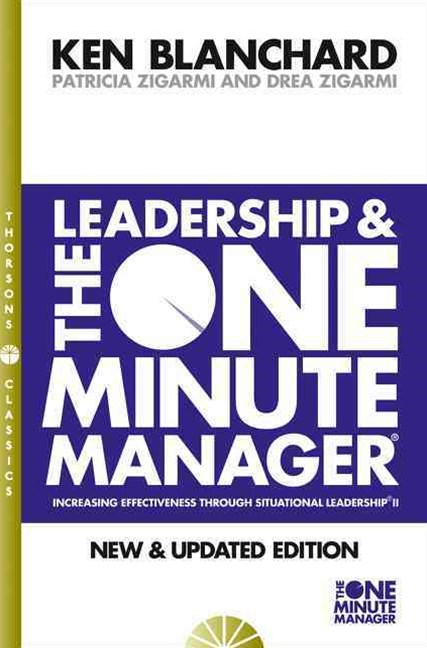 Leadership & The One Minute Manager [Thorsons Classics edition]