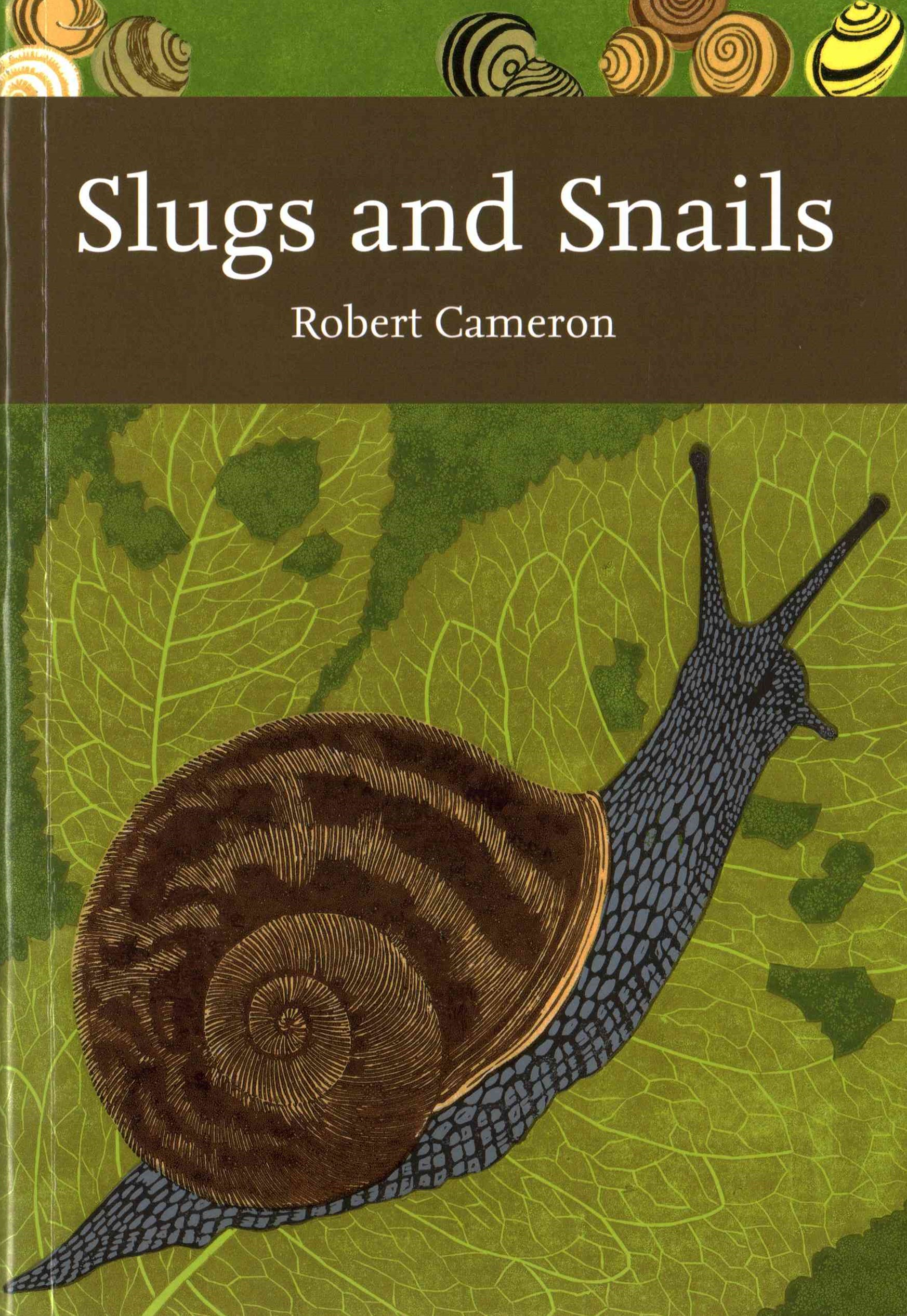 Collins New Naturalist Library: Slugs and Snails