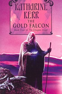 The Gold Falcon by Katharine Kerr (9780007128723) - PaperBack - Fantasy