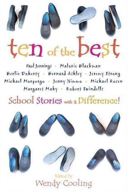 Ten of the Best: School Stories With a Difference!
