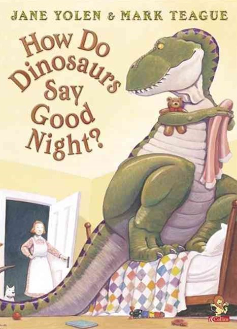 How Do Dinosaurs Say Goodnight?
