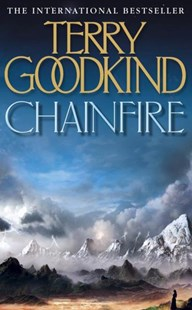 Chainfire by Terry Goodkind, Terry Goodkind (9780007145621) - PaperBack - Fantasy