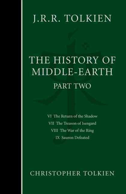 The History of Middle Earth Part Two