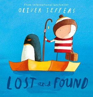 Lost And Found by Oliver Jeffers, Oliver Jeffers (9780007150366) - PaperBack - Picture Books