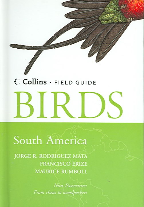 Collins Field Guide: Birds Of The South America - Non-Passerines