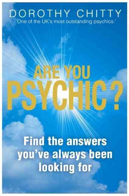 Are You Psychic?: Contacting Your Spirit and Animal Guides